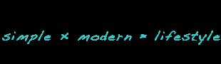 simple × modern = lifestyle